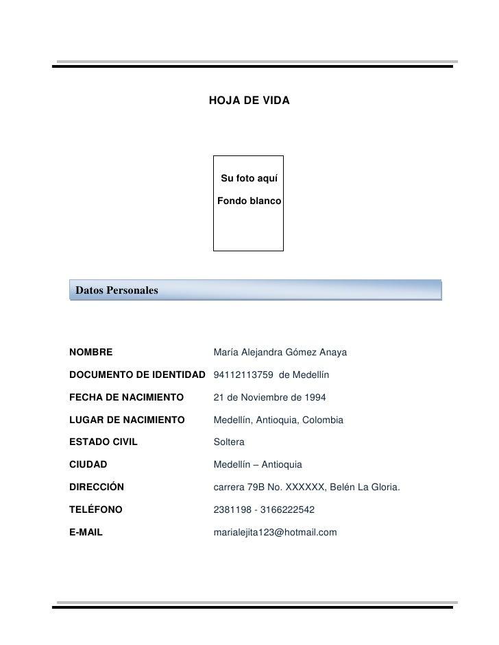 HOJA DE VIDA                          Su foto aquí                          Fondo blanco Datos PersonalesNOMBRE           ...