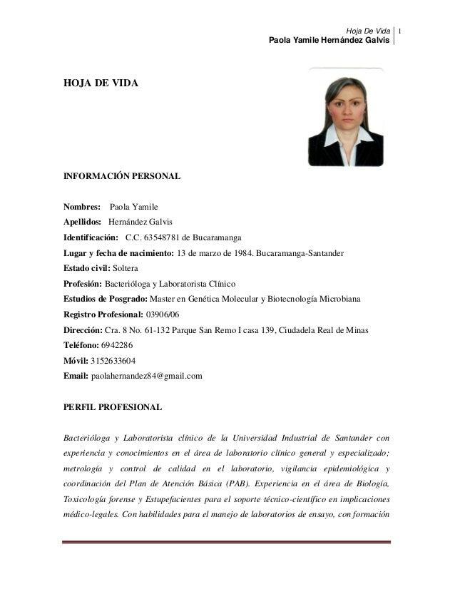 Hoja De VidaPaola Yamile Hernández Galvis1HOJA DE VIDAINFORMACIÓN PERSONALNombres: Paola YamileApellidos: Hernández Galvis...