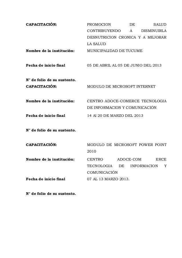 CAPACITACIÓN: PROMOCION DE SALUD CONTRIBUYENDO A DISMINUIRLA DESNUTRICION CRONICA Y A MEJORAR LA SALUD Nombre de la instit...