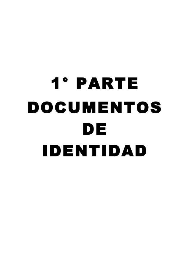 1° PARTE DOCUMENTOS DE IDENTIDAD