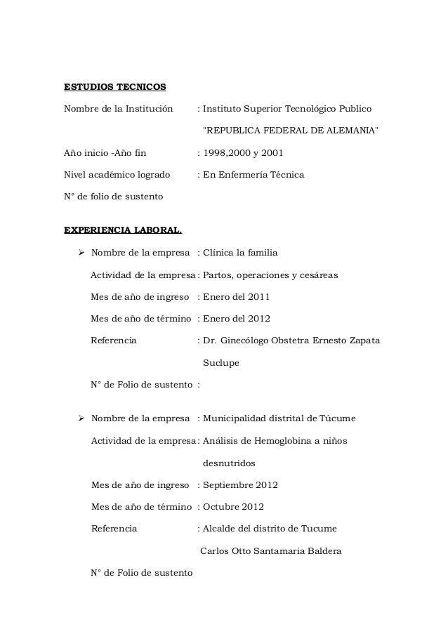 """ESTUDIOS TECNICOS Nombre de la Institución : Instituto Superior Tecnológico Publico """"REPUBLICA FEDERAL DE ALEMANIA"""" Año in..."""