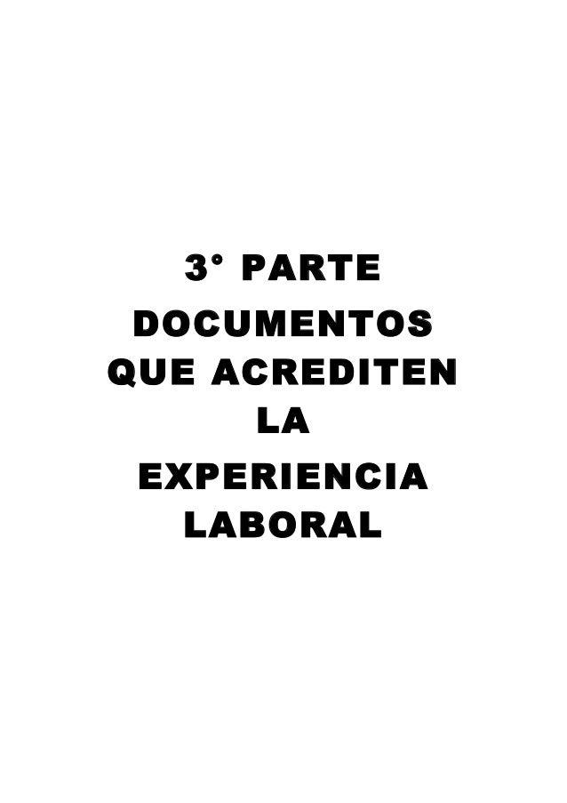 3° PARTE DOCUMENTOS QUE ACREDITEN LA EXPERIENCIA LABORAL