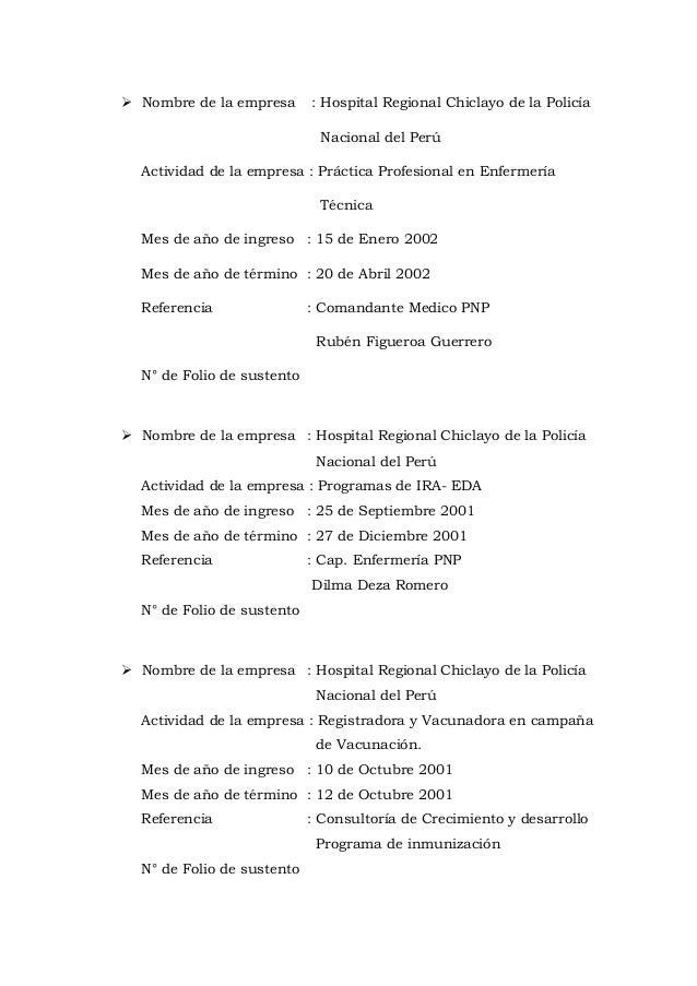  Nombre de la empresa : Hospital Regional Chiclayo de la Policía Nacional del Perú Actividad de la empresa : Práctica Pro...