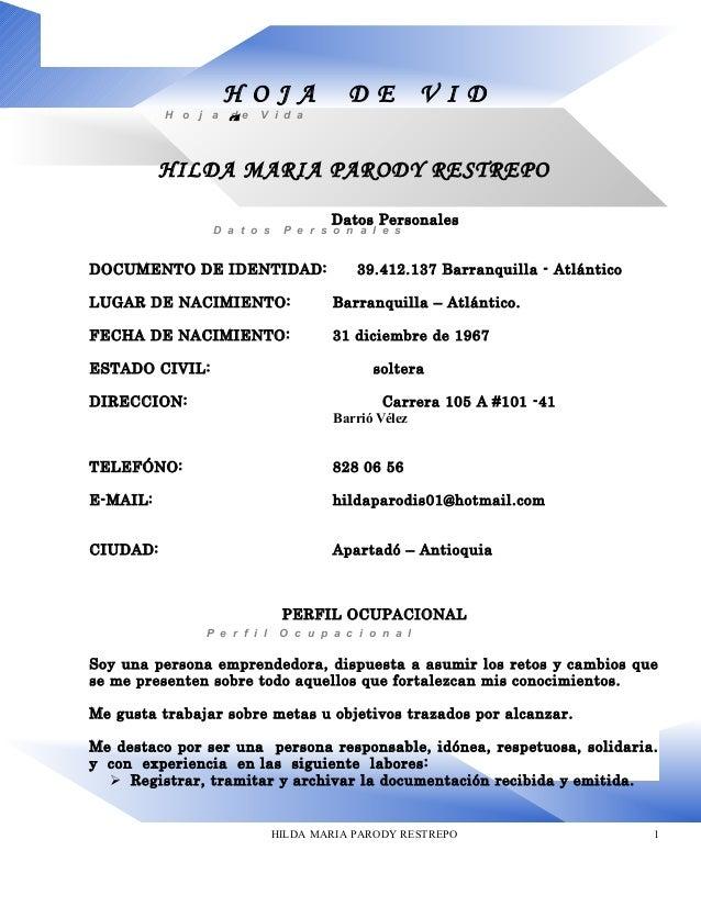 D a t o s P e r s o n a l e s Datos Personales DOCUMENTO DE IDENTIDAD: 39.412.137 Barranquilla - Atlántico LUGAR DE NACIMI...
