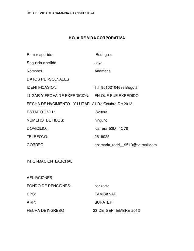 HOJA DE VIDA DE ANAMARIA RODRIGUEZ JOYA  HOJA DE VIDA CORPORATIVA  Primer apellido Rodríguez  Segundo apellido Joya  Nombr...