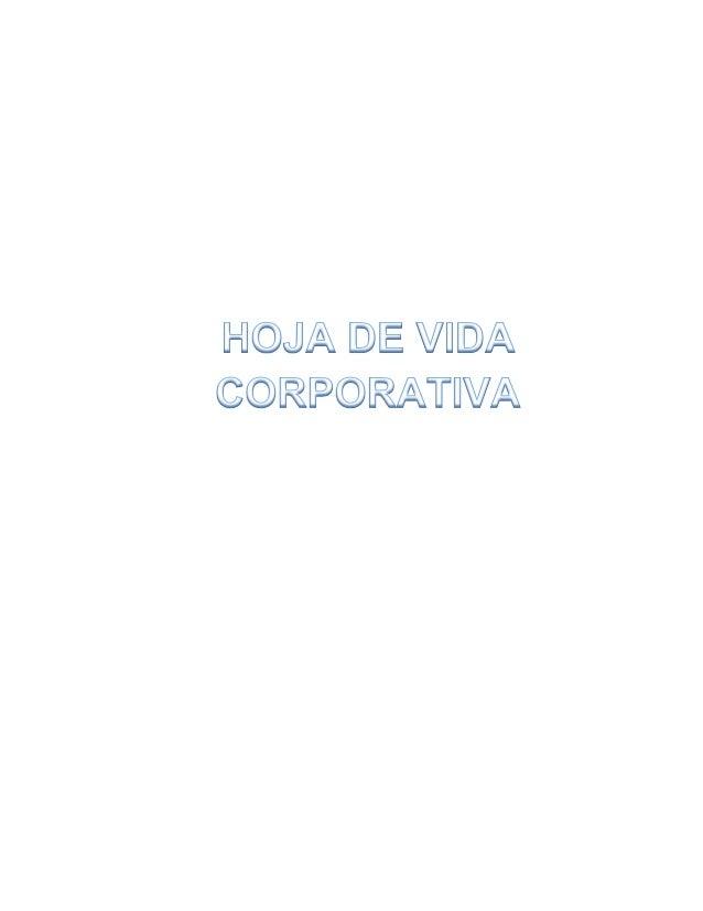 Hoja de vida corporativa de Daniela Beltrán Colmenares 2  HOJA DE VIDA CORPORATIVA  BELTRAN COLMENARES DANIELA  DATOS PERS...