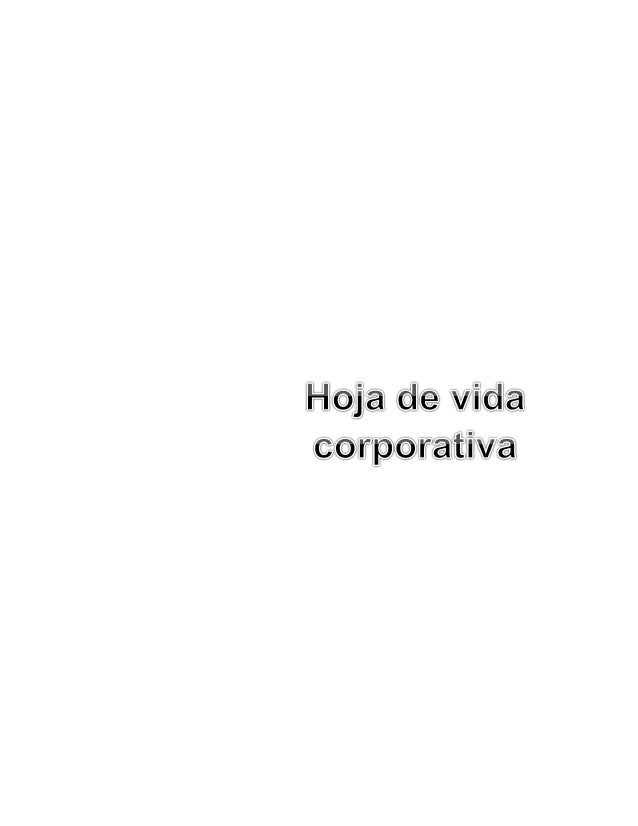 Hoja de vida corporativa de Daniela Beltrán Colmenares  HOJA DE VIDA CORPORATIVA  BELTRAN COLMENARES DANIELA DATOS PERSONA...