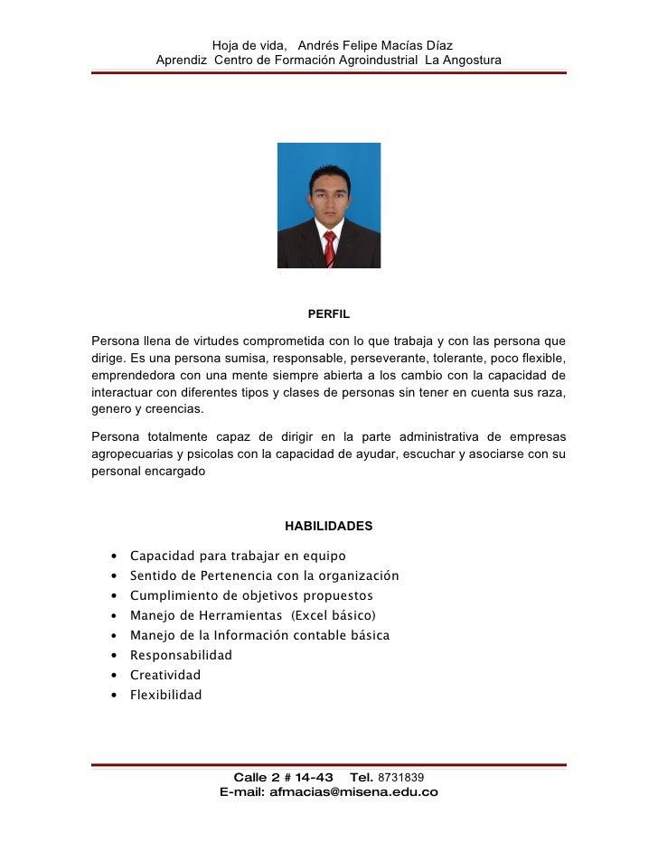 Hoja de vida, Andrés Felipe Macías Díaz            Aprendiz Centro de Formación Agroindustrial La Angostura               ...