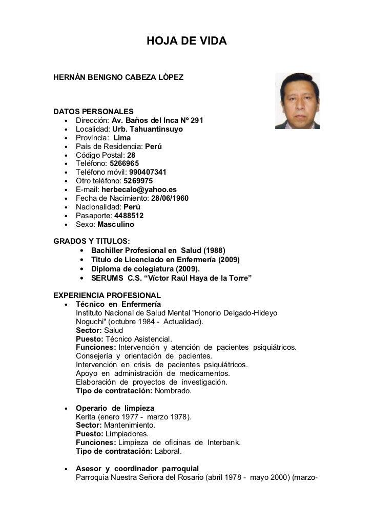 HOJA DE VIDA   HERNÀN BENIGNO CABEZA LÒPEZ    DATOS PERSONALES   • Dirección: Av. Baños del Inca Nº 291   • Localidad: Urb...