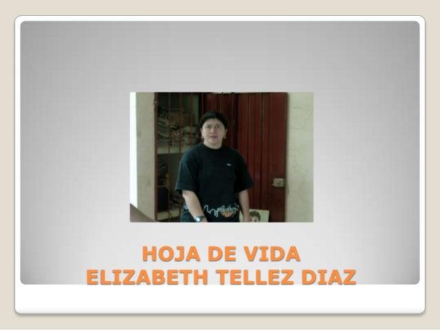 HOJA DE VIDAELIZABETH TELLEZ DIAZ