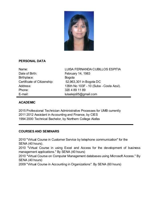 PERSONALDATA Name: LUISAFERNANDACUBILLOSESPITIA DateofBirth:  February14,1983 Birthplace:  Bogota Certificateo...