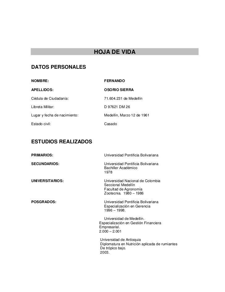 HOJA DE VIDADATOS PERSONALESNOMBRE:                           FERNANDOAPELLIDOS:                        OSORIO SIERRACédul...