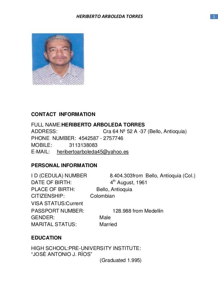 HERIBERTO ARBOLEDA TORRES                         1CONTACT INFORMATIONFULL NAME:HERIBERTO ARBOLEDA TORRESADDRESS:         ...
