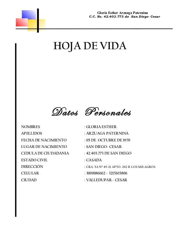 Gloria Esther Arzuaga Paternina                         C.C. No. 42.403.773 de San Diego- Cesar               HOJA DE VIDA...
