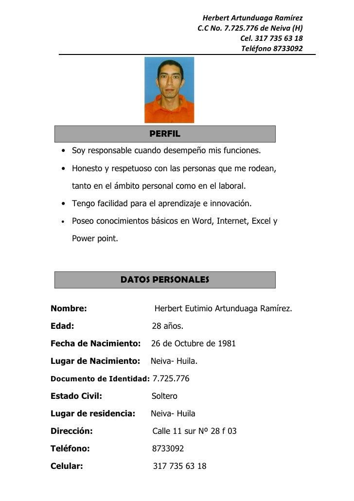 Herbert Artunduaga Ramírez                                           C.C No. 7.725.776 de Neiva (H)                       ...