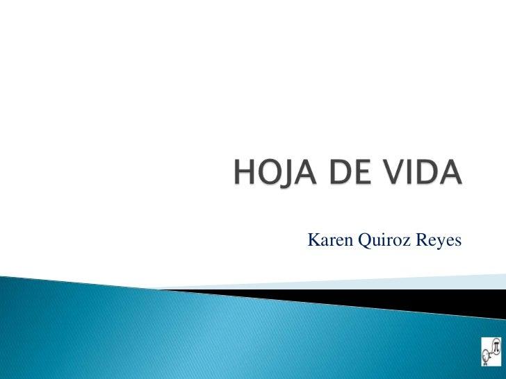 Karen Quiroz Reyes