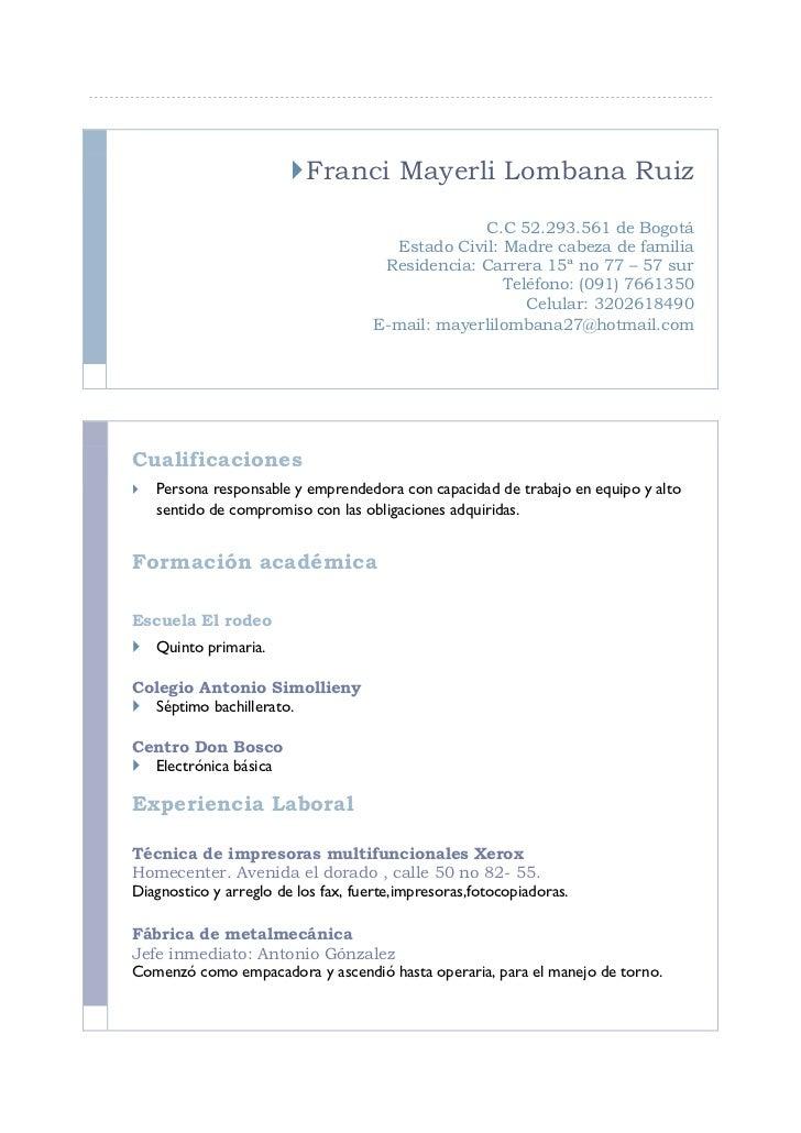Franci Mayerli Lombana Ruiz                                                  C.C 52.293.561 de Bogotá                    ...