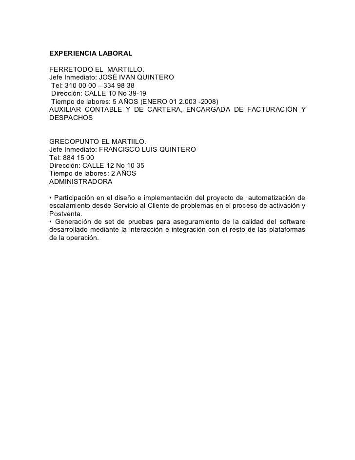 EXPERIENCIA LABORALFERRETODO EL MARTILLO.Jefe Inmediato: JOSÉ IVAN QUINTERO Tel: 310 00 00 – 334 98 38 Dirección: CALLE 10...