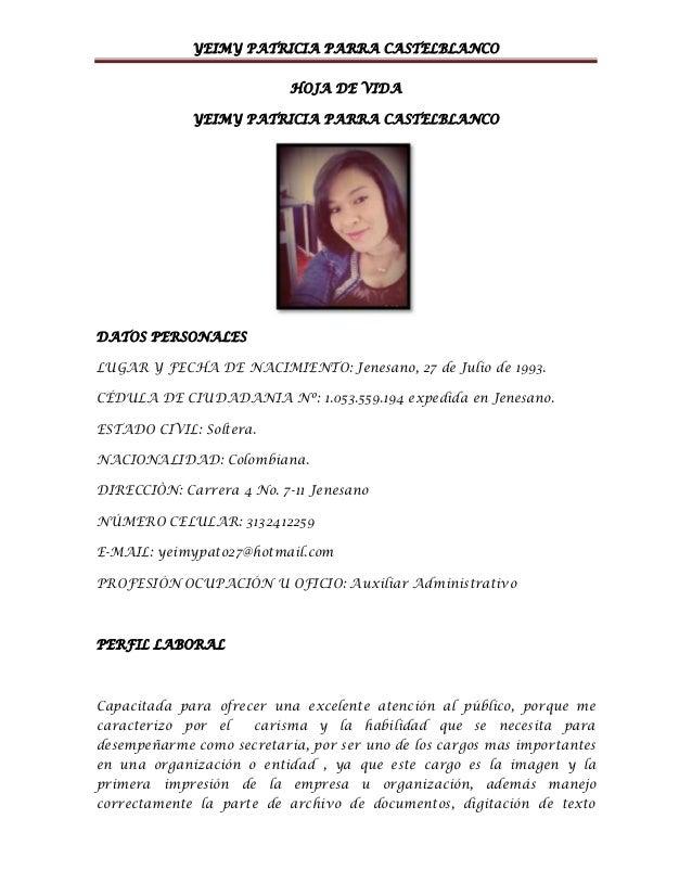 YEIMY PATRICIA PARRA CASTELBLANCO HOJA DE VIDA YEIMY PATRICIA PARRA CASTELBLANCO DATOS PERSONALES LUGAR Y FECHA DE NACIMIE...