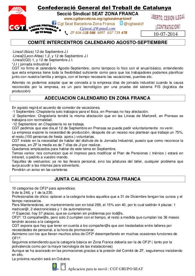 Confederació General del Treball de Catalunya Secció Sindical SEAT ZONA FRANCA www.cgtbarcelona.org/cgtseatmartorell Cgt S...