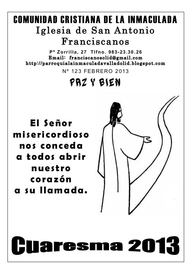 COMUNIDAD CRISTIANA DE LA INMACULADA     Iglesia de San Antonio          Franciscanos           Pº Zorrilla, 27 Tlfno. 983...