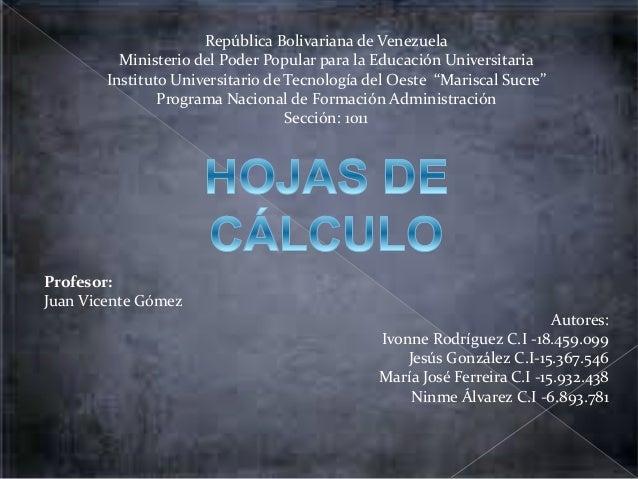 República Bolivariana de Venezuela  Ministerio del Poder Popular para la Educación Universitaria  Instituto Universitario ...