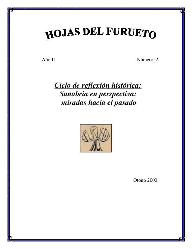 Año II  Número 2  Ciclo de reflexión histórica: Sanabria en perspectiva: miradas hacia el pasado  Otoño 2000