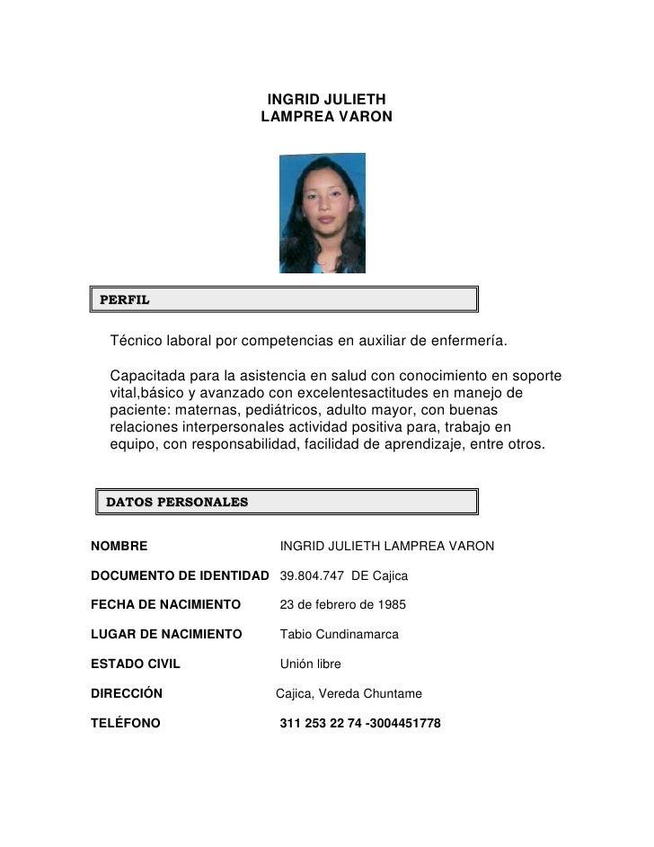 INGRID JULIETH                        LAMPREA VARON PERFIL  Técnico laboral por competencias en auxiliar de enfermería.  C...