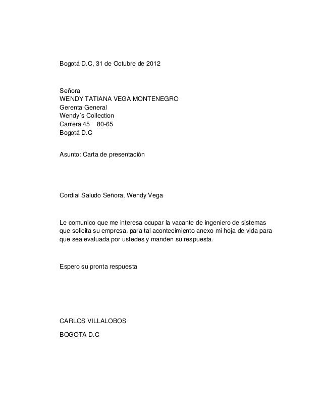 Bogotá D.C, 31 de Octubre de 2012  Señora WENDY TATIANA VEGA MONTENEGRO Gerenta General Wendy´s Collection Carrera 45 80-6...