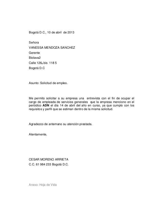 Bogotá D.C., 10 de abril de 2013 Señora VANESSA MENDOZA SANCHEZ Gerente Biolava2 Calle 126b bis 118 5 Bogotá D.C  Asunto: ...
