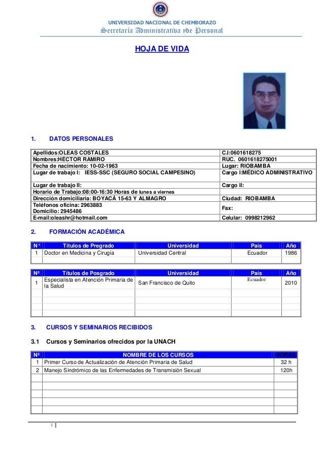 UNIVERSIDAD NACIONAL DE CHIMBORAZO Secretaría Administrativa yde Personal 1 HOJA DE VIDA 1. DATOS PERSONALES Apellidos:OLE...