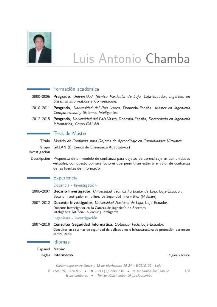 Luis Antonio Chamba              Formación académica 2000–2006 Pregrado, Universidad Técnica Particular de Loja, Loja-Ecua...