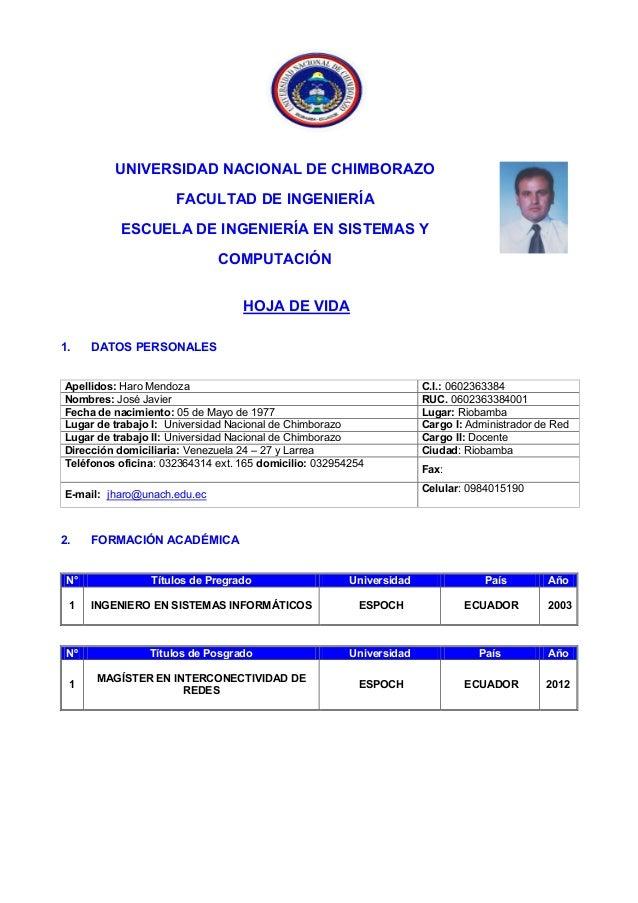 UNIVERSIDAD NACIONAL DE CHIMBORAZOFACULTAD DE INGENIERÍAESCUELA DE INGENIERÍA EN SISTEMAS YCOMPUTACIÓNHOJA DE VIDA1. DATOS...