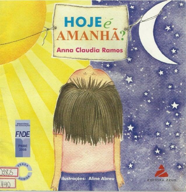 """A"""" a  ~   /   %  AMANHA?  Q Anna Claudia Ramos   . lá-  l - ç MINISTERIQ DA EDUCACAO   EDVFURA ZEus"""