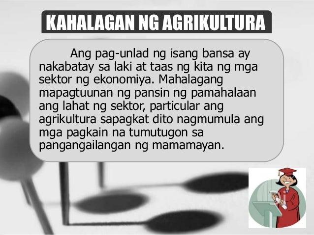 kalagayan ng agrikultura ng bansa Tigang na tigang ang ibang bahagi ng bansa lakas ng mga mapanirang kalagayan ng panahon at nagmumula sa gawaing agrikultura tulad ng.