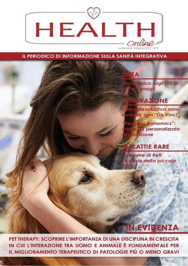 Il periodico di informazione sulla Sanità Integrativa HEALTH settembre/ottobre 2015 - N°9 pet therapy: scoprire l'importan...