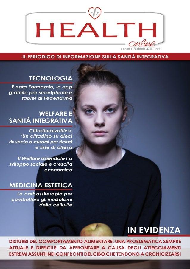 Il periodico di informazione sulla Sanità Integrativa HEALTH gennaio/febbraio 2016 - N°11 disturbi del comportamento alime...