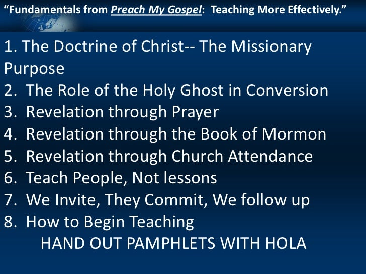 """""""Fundamentals from Preach My Gospel: Teaching More Effectively.""""1. The Doctrine of Christ-- The MissionaryPurpose2. The Ro..."""