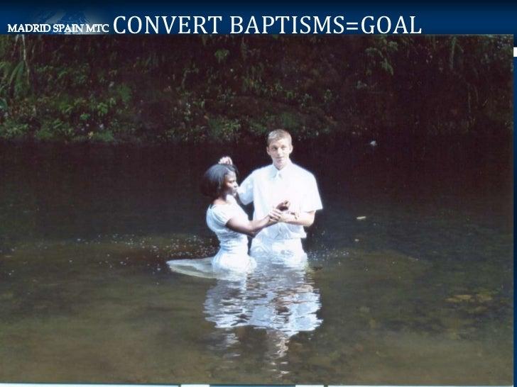 CONVERT BAPTISMS=GOAL                        Elder                        Michael                        Earl,            ...