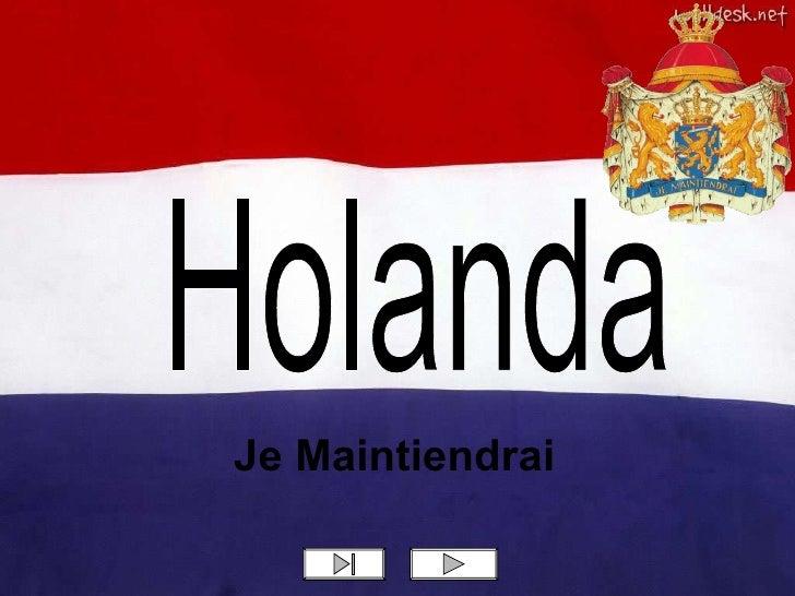 Holanda Je Maintiendrai
