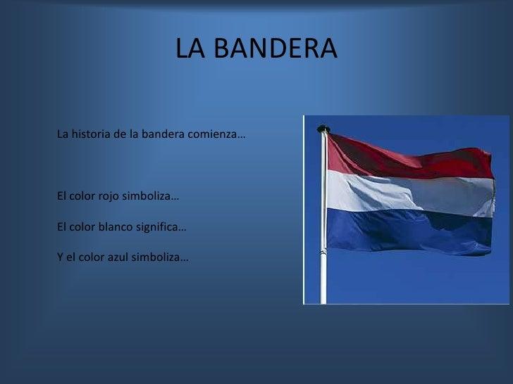 Que Significan Los Colores Dela Bandera De Holanda