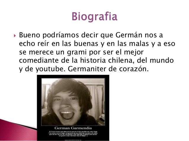 Hola Soy Germán Biografia