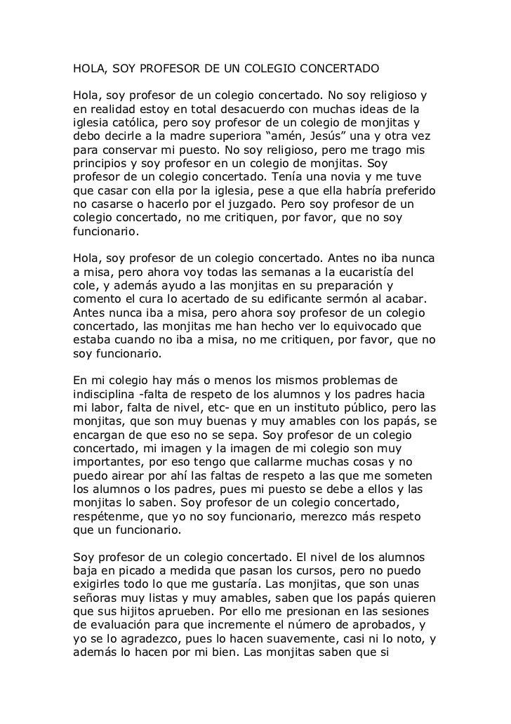 HOLA, SOY PROFESOR DE UN COLEGIO CONCERTADOHola, soy profesor de un colegio concertado. No soy religioso yen realidad esto...