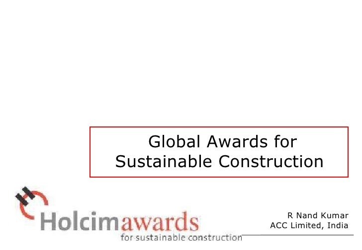 Global Awards for Sustainable Construction R Nand Kumar ACC Limited, India