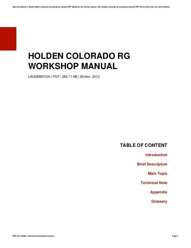holden colorado rg workshop manual rh slideshare net 2013 rg colorado workshop manual Service Manuals