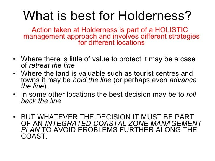 holderness case study What are the physical causes of erosion on holderness what are the human causes of erosion on holderness what are the environmental effects of erosion on h.
