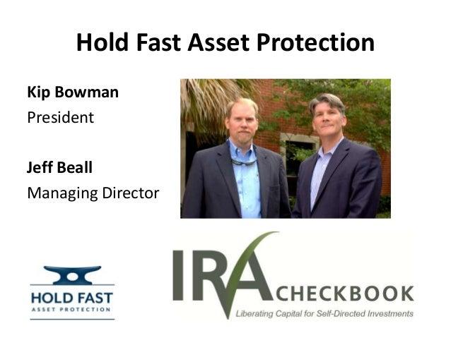 hold fast asset protectionkip bowmanpresidentjeff beallmanaging director