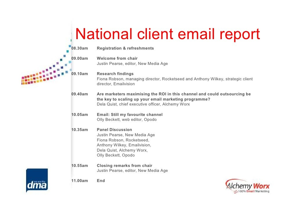 National client email report08.30am   Registration & refreshments09.00am   Welcome from chair          Justin Pearse, edit...