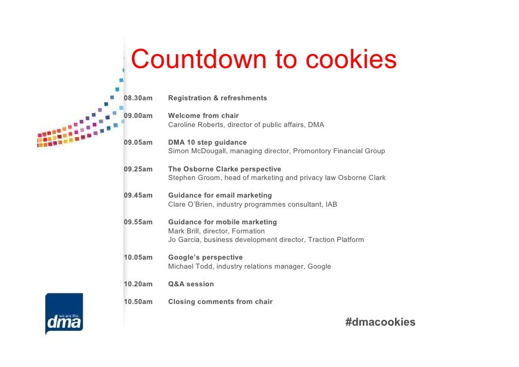 Countdown to cookies08.30am   Registration & refreshments09.00am   Welcome from chair          Caroline Roberts, director ...