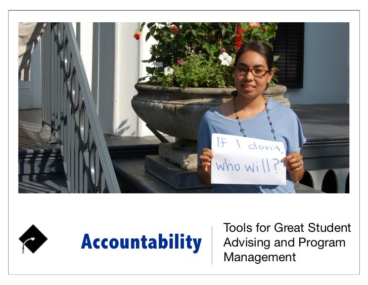 Tools for Great StudentAccountability   Advising and Program                 Management